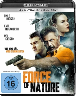 Force of Nature 4K UHD Blu-ray Cover mit Mel Gibson, Emile Hirsch und Kate Bosworth