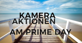 Kamera Aktionen am Amazon Prime Day